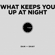 Dan + Shay - What Keeps You Up At Night ноты для фортепиано