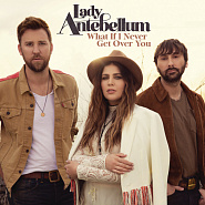 Lady Antebellum - What If I Never Get Over You ноты для фортепиано