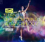 Armin van Buuren - Turn The World Into A Dancefloor (A State Of Trance Anthem) ноты для фортепиано