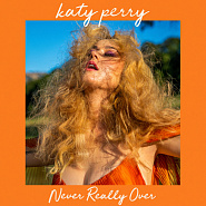 Katy Perry - Never Really Over ноты для фортепиано