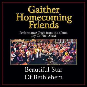 Bill & Gloria Gaither - Beautiful Star of Bethlehem ноты для фортепиано
