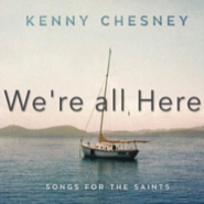 Kenny Chesney - We're All Here ноты для фортепиано