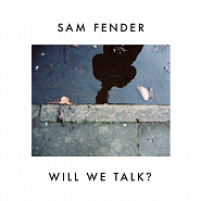 Ноты Sam Fender - Will We Talk?