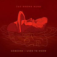Zac Brown Band - Someone I Used to Know ноты для фортепиано