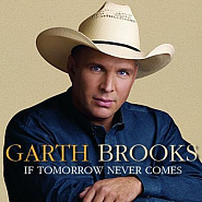 Ноты Garth Brooks - If Tomorrow Never Comes