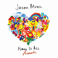 Ноты Jason Mraz - Have It All