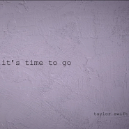 Taylor Swift - it's time to go ноты для фортепиано