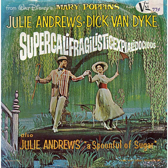 Julie Andrews, Dick Van Dyke - Supercalifragilisticexpialidocious (From Mary Poppins) ноты для фортепиано