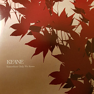 Keane - Somewhere Only We Know ноты для фортепиано
