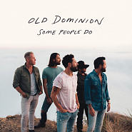 Old Dominion - Some People Do ноты для фортепиано