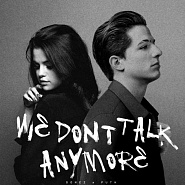 Charlie Puth и др. - We Don't Talk Anymore ноты для фортепиано