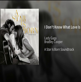 Lady Gaga, Bradley Cooper - I Don't Know What Love Is ноты для фортепиано