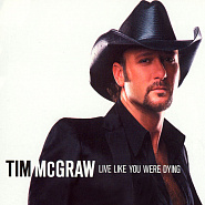 Tim McGraw - Live Like You Were Dying ноты для фортепиано
