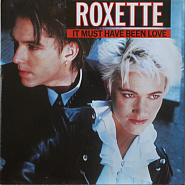 Ноты Roxette - It Must Have Been Love