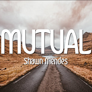 Ноты Shawn Mendes - Mutual