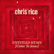 Chris Rice - Untitled Hymn (Come to Jesus) ноты для фортепиано