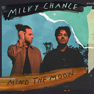 Ноты Milky Chance - The Game