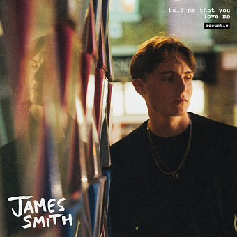 James Smith - Tell Me That You Love Me ноты для фортепиано