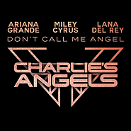 Ariana Grande и др. - Don't Call Me Angel (Charlie's Angels OST) ноты для фортепиано