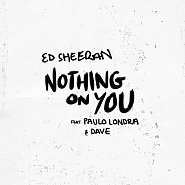 Ноты Ed Sheeran - Nothing On You