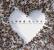 Luke Burr - What You Won't Do For Love ноты для фортепиано
