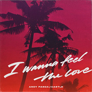 Ноты Andy Panda - I Wanna Feel the Love
