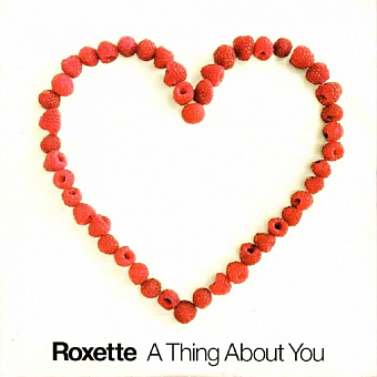 Roxette - A Thing About You ноты для фортепиано