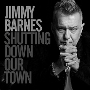 Jimmy Barnes - Shutting Down Our Town ноты для фортепиано