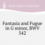 Иоганн Себастьян Бах - Great Fantasia and Fugue in G minor, BWV 542 ноты для фортепиано