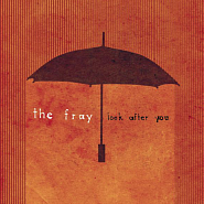 The Fray - Look After You ноты для фортепиано