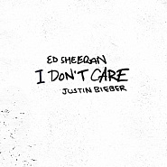 Ноты Ed Sheeran - I Don't Care