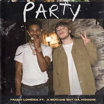Paulo Londra, A Boogie wit da Hoodie - Party ноты для фортепиано