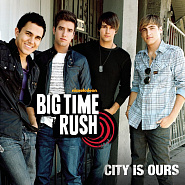 Big Time Rush - City Is Ours ноты для фортепиано