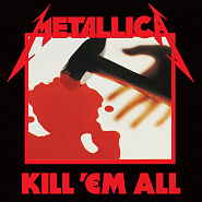 Ноты Metallica - Seek and Destroy