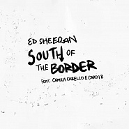 Ноты Ed Sheeran - South of the Border