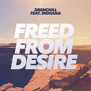 Drenchill и др. - Freed from Desire ноты для фортепиано