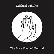 Michael Schulte - The Love You Left Behind ноты для фортепиано