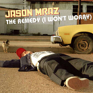 Ноты Jason Mraz - The Remedy (I Won't Worry)