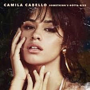 Camila Cabello - Something's Gotta Give ноты для фортепиано