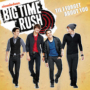 Big Time Rush - Til I Forget About You ноты для фортепиано