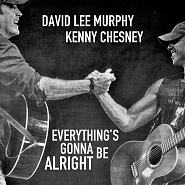 Kenny Chesney и др. - Everything's Gonna Be Alright ноты для фортепиано