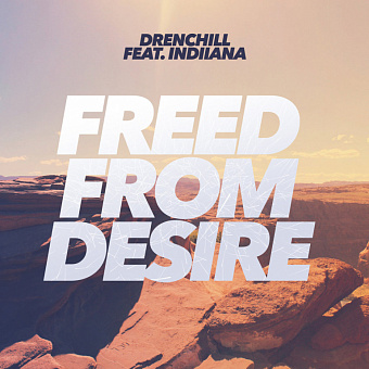 Drenchill, Indiiana - Freed from Desire ноты для фортепиано