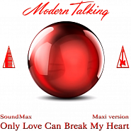 Modern Talking - Only Love Can Break My Heart ноты для фортепиано