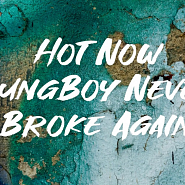 YoungBoy Never Broke Again - Hot Now ноты для фортепиано