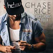 Chase Rice - Three Chords & the Truth ноты для фортепиано