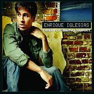 Enrique Iglesias - Tired Of Being Sorry ноты для фортепиано