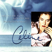 Ноты Celine Dion - Because You Loved Me
