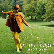 A Fine Frenzy - Almost Lover ноты для фортепиано