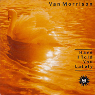 Van Morrison - Have I Told You Lately That I Love You? ноты для фортепиано
