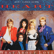 Heart - What About Love? ноты для фортепиано